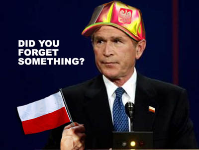 George W Bush forgot Poland